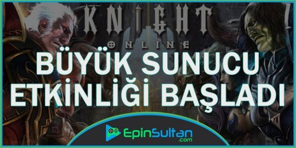 Knight Online Büyük Sunucu Etkinlikleri Başladı