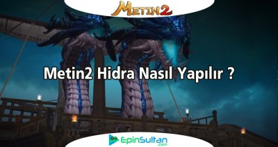 Metin2de Hidra Nasıl Yapılır ve Püf Noktaları Nelerdir?