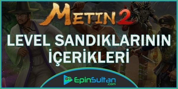 Metin2de Level Sandıklarının İçerikleri