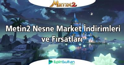 Metin2 Nesne Market İndirimleri