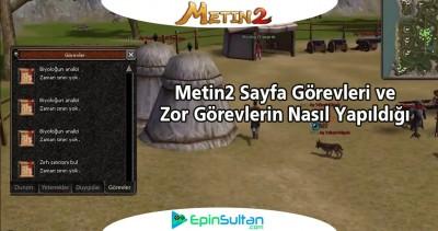 Metin2 Sayfa Görevleri ve Zor Görevlerin Rehberi | EpinSultan