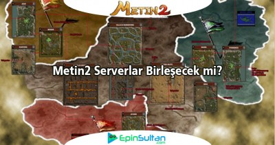Metin2 Serverlar Birleşecek mi