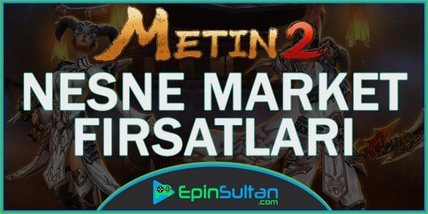 Metin2 de Nesne Market Fırsatları