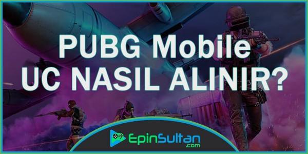 PUBG Mobile UC Nasıl Alınır?   EpinSultan