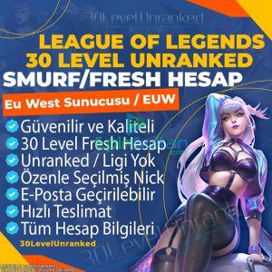 EU West 30 Level Unranked Smurf Hesap - EUW Server